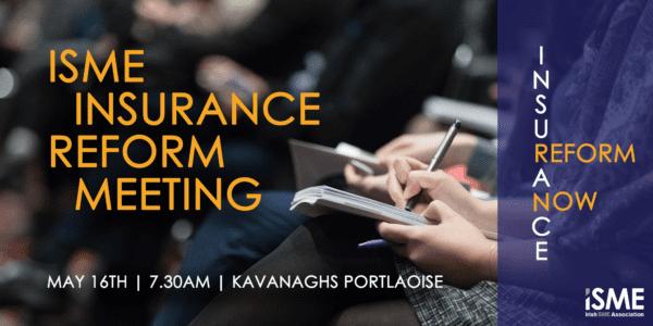ISME Insurance Reform Meeting