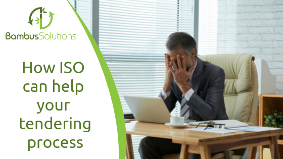 How ISO can help your tendering process